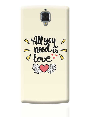 All You Need Is Love OnePlus 3 Covers Cases Online India