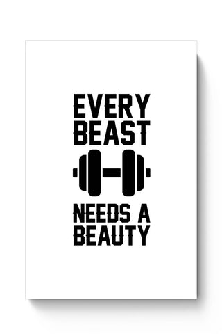 Every Beast Needs A Beauty Poster Online India
