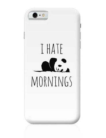I Hate Panda Morning iPhone 6 / 6S Covers Cases