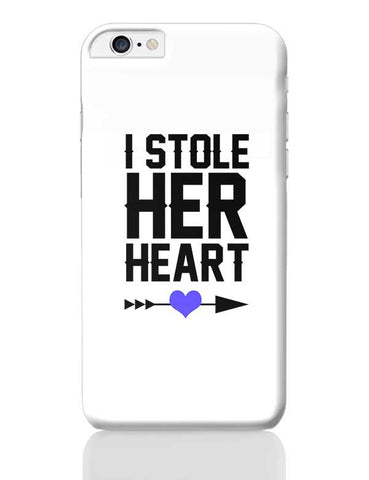 I Stole Her Heart (Boy) iPhone 6 Plus / 6S Plus Covers Cases Online India