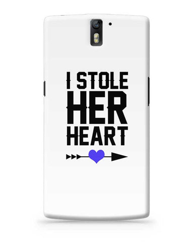 I Stole Her Heart (Boy) OnePlus One Covers Cases Online India