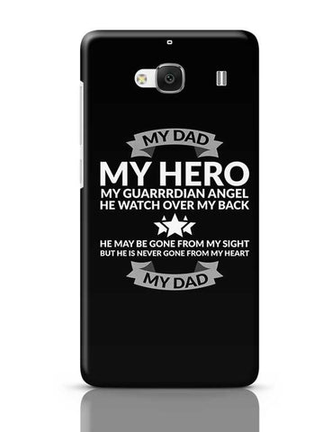 My Dad My Hero Redmi 2 / Redmi 2 Prime Covers Cases Online India