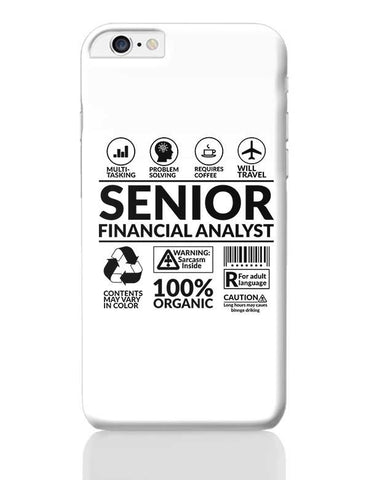 Senior Financial Analyst` iPhone 6 Plus / 6S Plus Covers Cases Online India