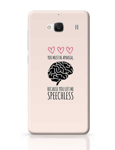 You Must Be Aphasia, Because Left Me Speechless Redmi 2 / Redmi 2 Prime Covers Cases Online India