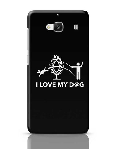 I Love My Dog Redmi 2 / Redmi 2 Prime Covers Cases Online India