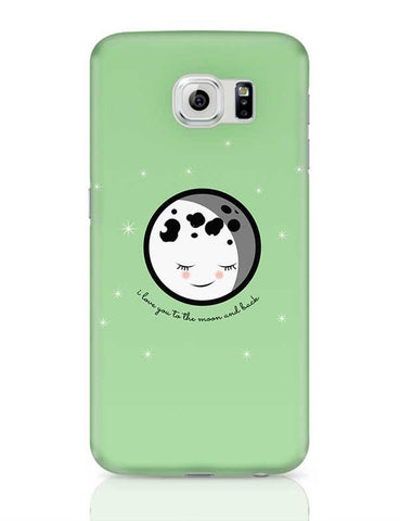 Moon I Love You To The Moon And Back Samsung Galaxy S6 Covers Cases Online India