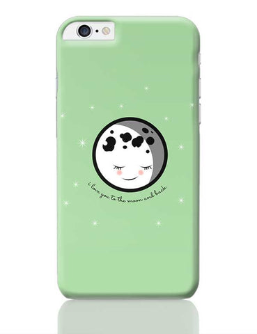 Moon I Love You To The Moon And Back iPhone 6 Plus / 6S Plus Covers Cases Online India