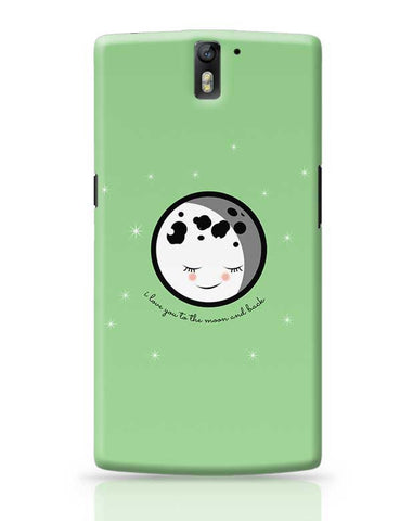 Moon I Love You To The Moon And Back OnePlus One Covers Cases Online India