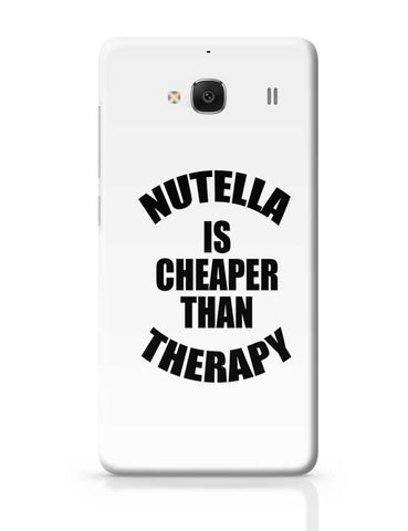 Nutella Is Cheaper Than Therapy Redmi 2 / Redmi 2 Prime Covers Cases Online India