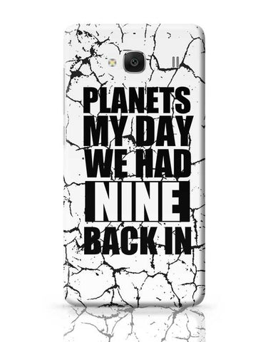 Planets My Day We Had Nine Back In Redmi 2 / Redmi 2 Prime Covers Cases Online India