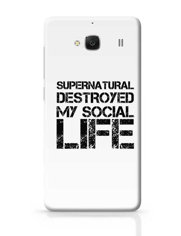 Supernatural Destroyed My Socisl Life Redmi 2 / Redmi 2 Prime Covers Cases Online India