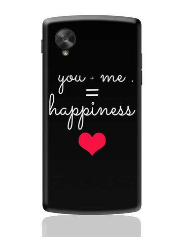 You  Me Happiness Google Nexus 5 Covers Cases Online India