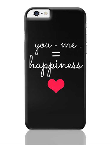 You  Me Happiness iPhone 6 Plus / 6S Plus Covers Cases Online India