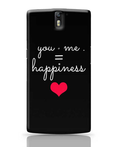 You  Me Happiness OnePlus One Covers Cases Online India