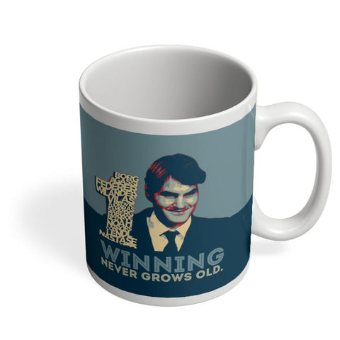 1 no winning never grows old roger federer Coffee Mug Online India