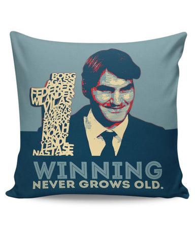 1 no winning never grows old roger federer Cushion Cover Online India