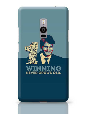 1 no winning never grows old roger federer OnePlus Two Covers Cases Online India