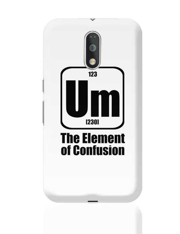 123 um [230] the element of confusion Moto G4 Plus Online India