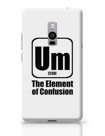 123 um [230] the element of confusion OnePlus Two Covers Cases Online India