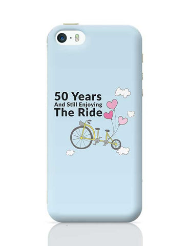 50 years and still enjoying the ride iPhone 5/5S Covers Cases Online India