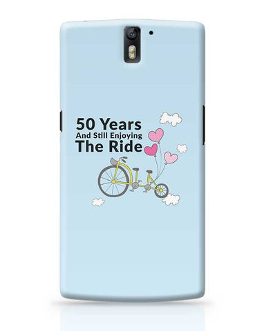 50 years and still enjoying the ride OnePlus One Covers Cases Online India