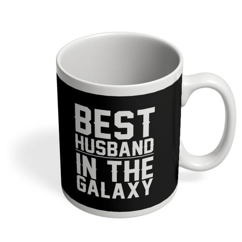 best husband in the galaxy Coffee Mug Online India