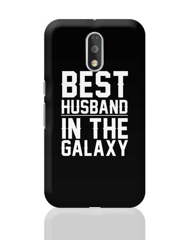 best husband in the galaxy Moto G4 Plus Online India