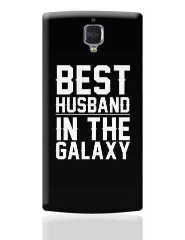 best husband in the galaxy OnePlus 3 Covers Cases Online India