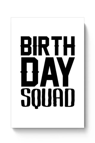 Buy birthday squad Poster