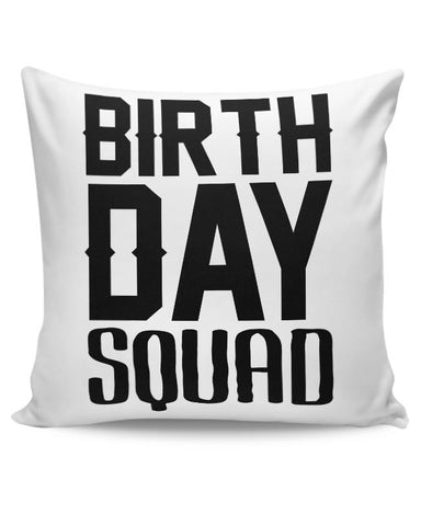 birthday squad Cushion Cover Online India