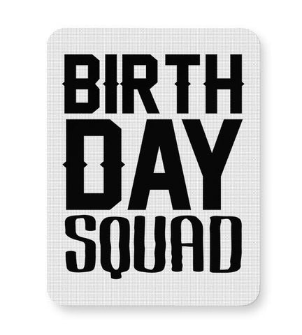 birthday squad Mousepad Online India