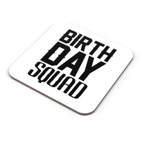 birthday squad Coaster Online India
