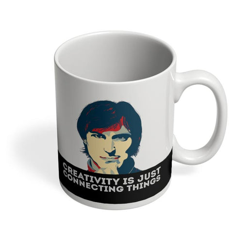 creativity is just connecting things Steve Jobs Coffee Mug Online India