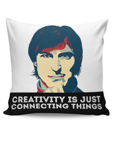creativity is just connecting things Steve Jobs Cushion Cover Online India