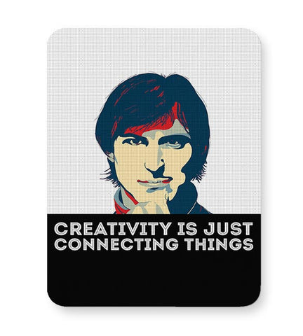 creativity is just connecting things Steve Jobs Mousepad Online India