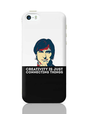 creativity is just connecting things Steve Jobs iPhone 5/5S Covers Cases Online India