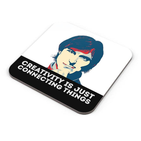 creativity is just connecting things Steve Jobs Coaster Online India