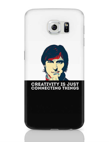 creativity is just connecting things Steve Jobs Samsung Galaxy S6 Covers Cases Online India