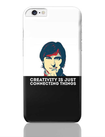 creativity is just connecting things Steve Jobs iPhone 6 Plus / 6S Plus Covers Cases Online India