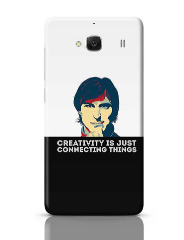 creativity is just connecting things Steve Jobs Redmi 2 / Redmi 2 Prime Covers Cases Online India