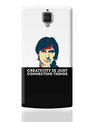 creativity is just connecting things Steve Jobs OnePlus 3 Covers Cases Online India