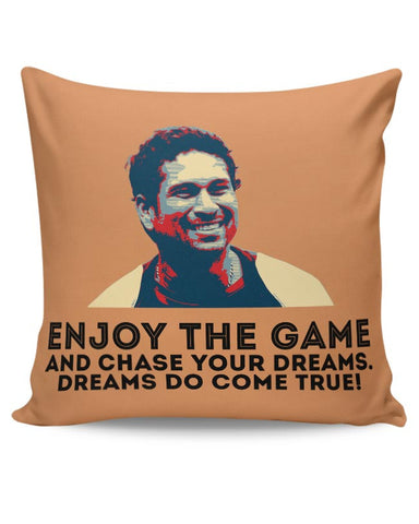 enjoy the game and chase your dreams do dome true Sachin Tendulkar Cushion Cover Online India