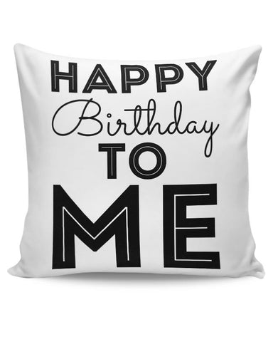 happy birthday to me Cushion Cover Online India