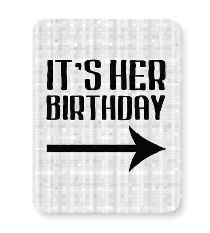 it's her birthday Mousepad Online India