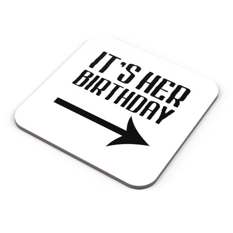 it's her birthday Coaster Online India