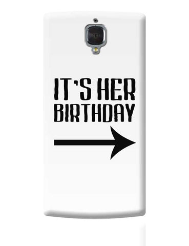 it's her birthday OnePlus 3 Covers Cases Online India