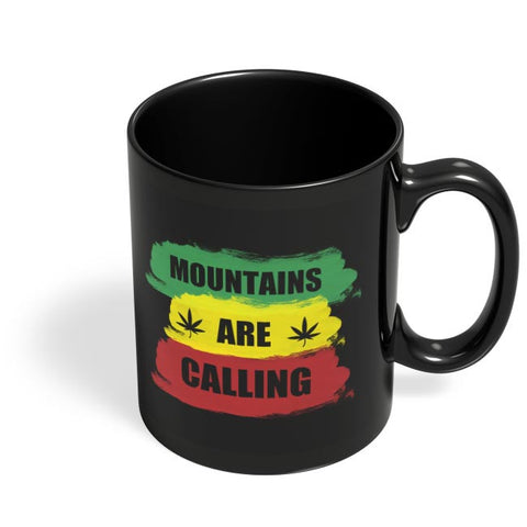 mountains are calling Black Coffee Mug Online India