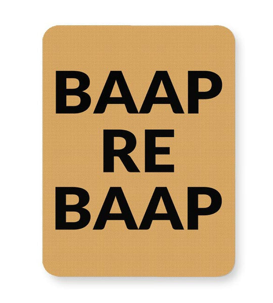 BAAP RE BAAP Mousepad Online India