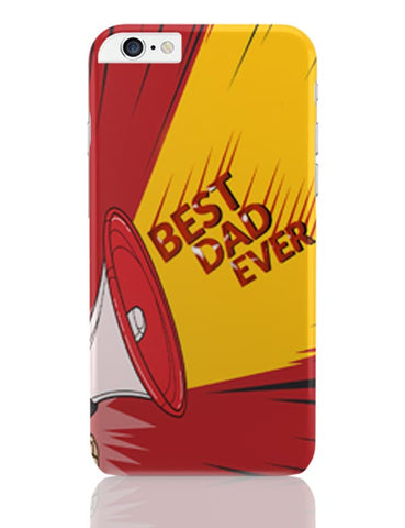 BEST DAD EVER iPhone 6 Plus / 6S Plus Covers Cases Online India
