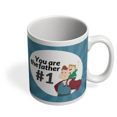 you are the father #1 Coffee Mug Online India
